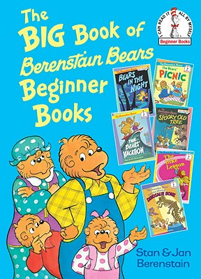 The Big Book of Berenstain Bears Beginner Books By Berenstain, Stan/ Berenstain, Jan
