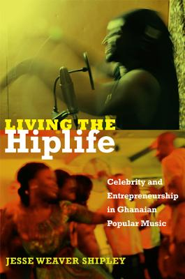 Living the Hiplife By Shipley, Jesse Weaver